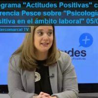 Actitudes Positivas TV- Psicología Positiva en el ámbito laboral, con Florencia Pesce
