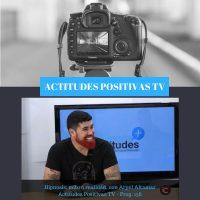Actitudes Positivas TV – «Hipnosis: mito o realidad»