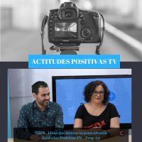 Actitudes Positivas TV – TEDX , Ideas que merece la pena difundir