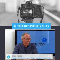 Actitudes Positivas TV – Autoconocimiento en el ámbito directivo