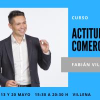 CURSO ACTITUD COMERCIAL, con Fabián Villena