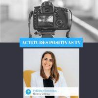 Actitudes Positivas TV – Felicidad Económica, con Nieves Villena