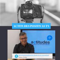 Actitudes Positivas TV- Internacionalización desde la no necesidad, con Isidro Costa