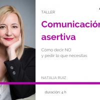 Taller Comunicación Asertiva, con Natalia Ruiz
